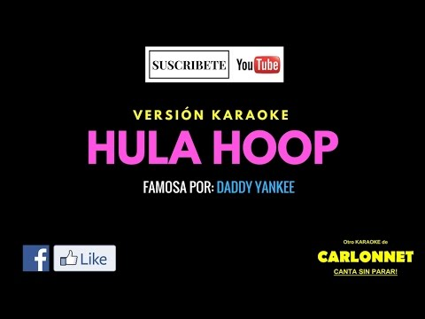 Hula Loop - Daddy Yankee (Karaoke)