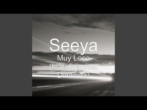 Muy Loco (feat. Sanchez Dinamita)