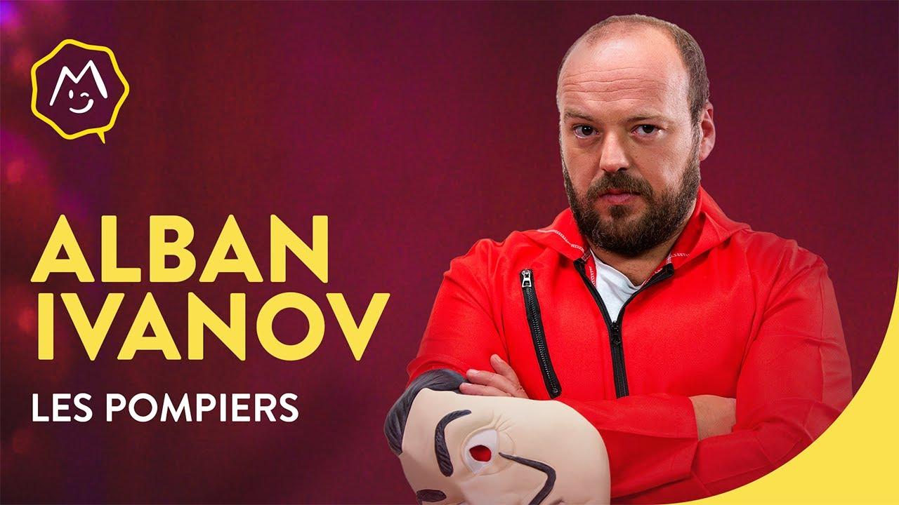Alban Ivanov - Les pompiers