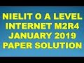 NIELIT O A LEVEL INTERNET AND WEB DESIGN M2-R4 JANUARY 2019 PAPER SOLUTION
