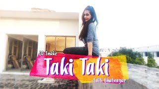 DJ Snake - Taki Taki | Dance Choreography & Performance | Aditi Bhatnagar