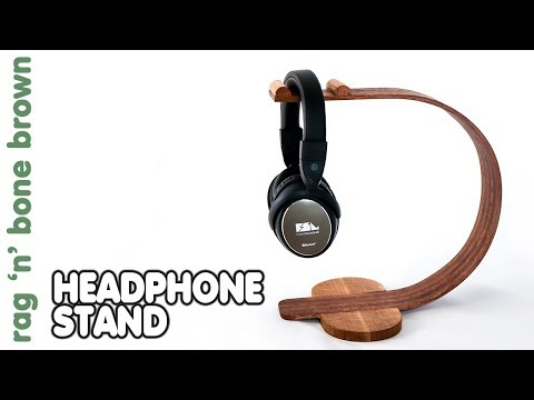 Making A Headphone Stand