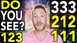 Why You See 1111 (& Other Angel Numbers) - 333, 123, 1212, 111