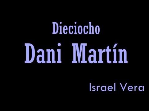 DIECIOCHO - DANI MARTÍN 2018 [Cover Israel Vera]