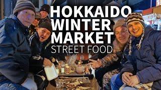 Hokkaido Winter Market & Street Food Experience ★ ONLY in JAPAN