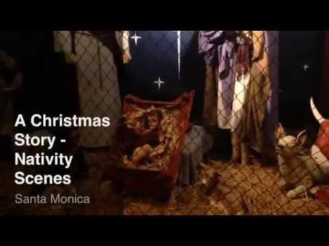 A Christmas Story - Nativity Scene Santa Monica