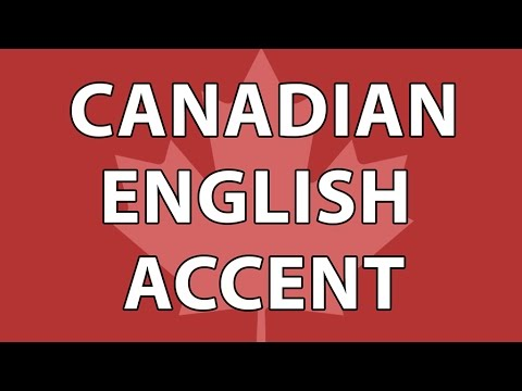 The Canadian English Accent Part 1
