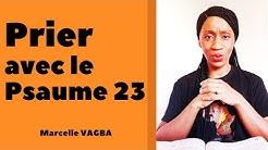 PRIER AVEC LE PSAUME 23 / Marcelle VAGBA