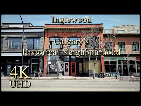 Calgary's Historical Neighborhood - Inglewood, Canada - 4K Video Walking Tour