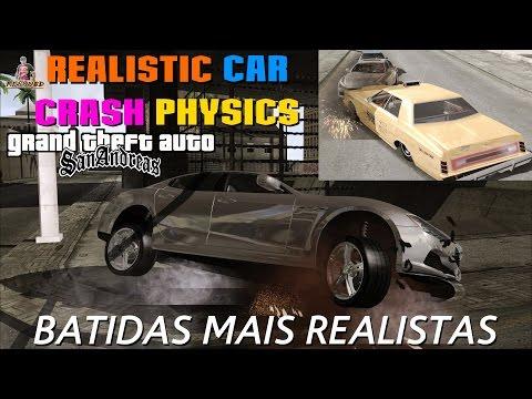 GTA MOD REALISTIC CAR CRASH PHYSISCS Batidas Mais Realistas PARA GTA SA FULL HD 1080p60