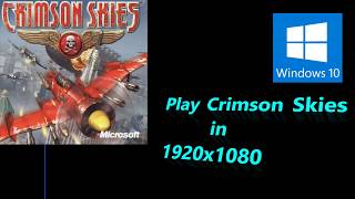 Tutorial - Crimson Skies on PC - How to play in 1920x1080 on windows 10