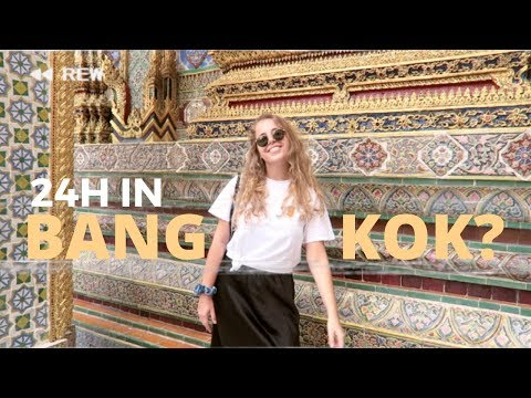 Only one day in Bangkok? 7 things you MUST do & see in Thailand's capital!