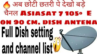 Asiasat 7 At 105 ºE Dish setting and channel list | 90cm. dish | choti dish bade channel | mpeg 2