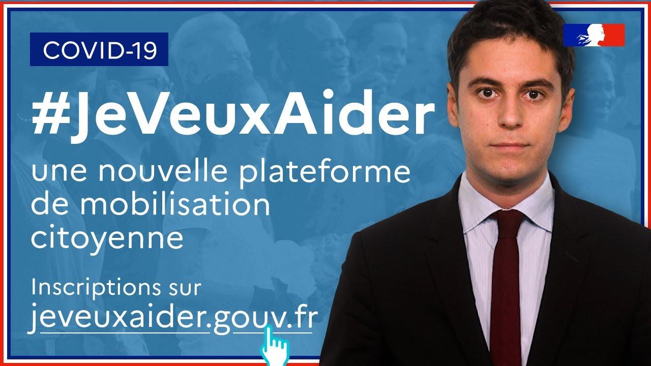 #JeVeuxAider : engagez-vous via une nouvelle plateforme de mobilisation citoyenne, Gabriel Attal