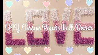 DIY | Easy Tissue Paper Wall Decor
