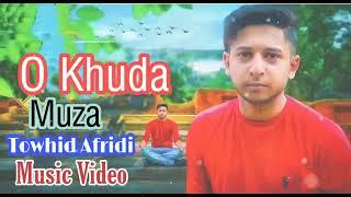 o-khuda-song-by-muza-2019