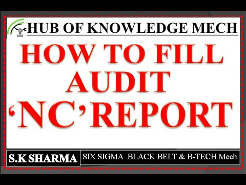 AUDIT NC REPORT, How To Fill Audit 'NC' Report Format