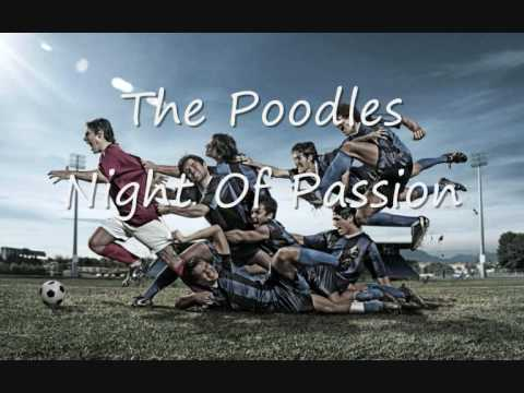 The Poodles - Night Of Passion
