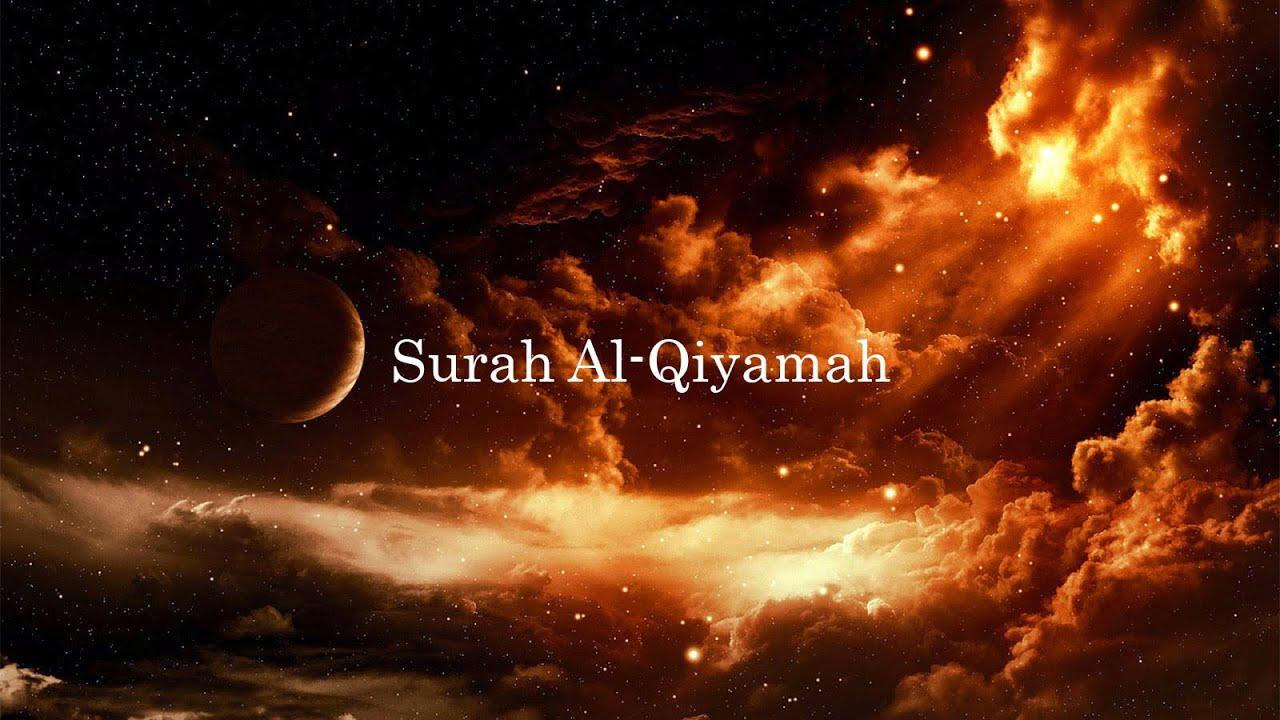 Surah Al - Qiyamah - Salman Al Utaybi with English ...