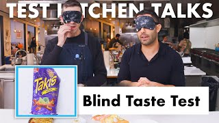 Pro Chefs Blindly Taste Test Snacks | Test Kitchen Talks | Bon Appétit