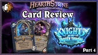 Hearthstone: Knights Of The Frozen Throne Card Review (Part 4)