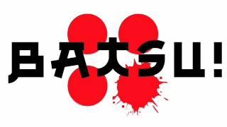 BATSU! - America's Live Japanese Game Show.