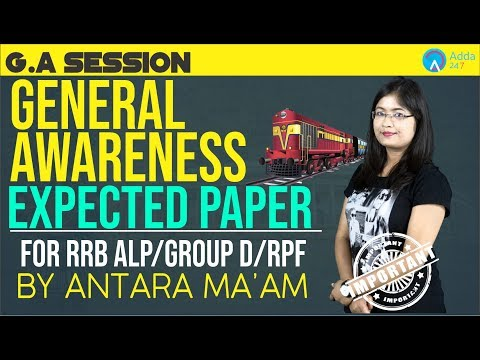RRB ALP/GROUP D/RPF | Expected Paper Of Railway | General Awareness | Antara Ma'am | 10 A.M.