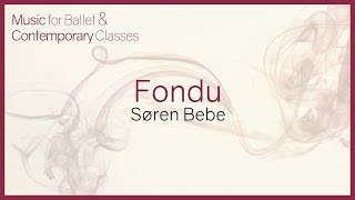 Music for Ballet Class. Fondu.