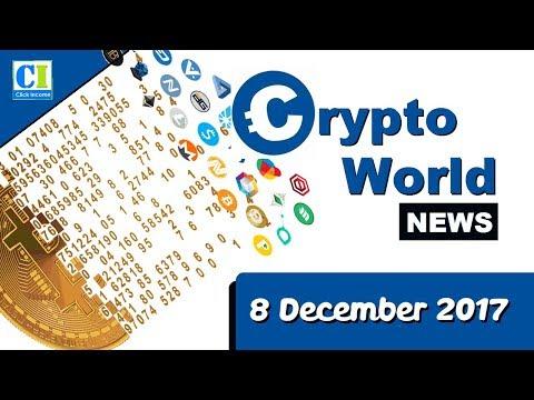 Crypto World  News 8 December 2017