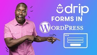 How to Add Drip Forms to WordPress | Drip Email Marketing