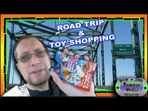Road Trip & Toy Shopping in Nashua, New Hampshire