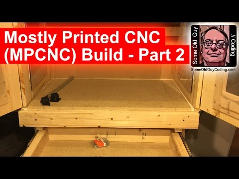 Mostly Printed CNC (MPCNC) Build - Part 2