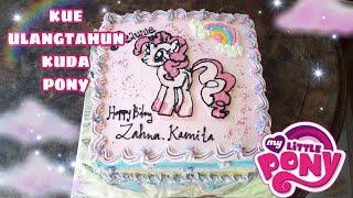 видео Kue Ulang Tahun My Little Pony смотреть онлайн