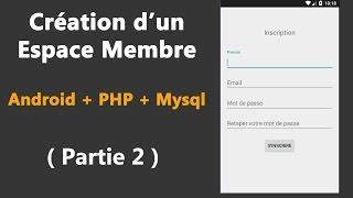 [Android + Php + Mysql] Creation d'un Espace Membre - Partie 2