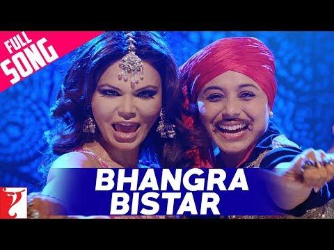 Bhangra Bistar - Full Song | Dil Bole Hadippa | Rani Mukerji | Rakhi Sawant | Alisha | Sunidhi