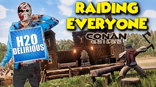 RAIDING H2ODelirious... and everyone else - Conan Exiles - ft. maxmoefoegames