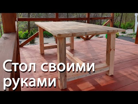 Как сделать самому стол из дерева на дачу
