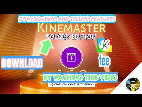 How To Download Kinemaster Colour Adition,and Its Features In Urdu