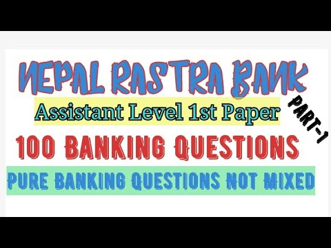 100 Banking MCQ questions For NRB// Nepal rastra Bank Assistant level Banking Questions