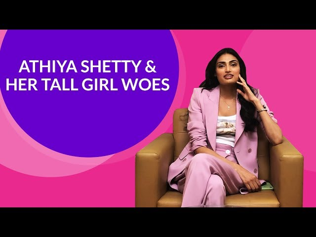 Athiya Shetty shares solutions to problems faced by a tall person [EXCLUSIVE]