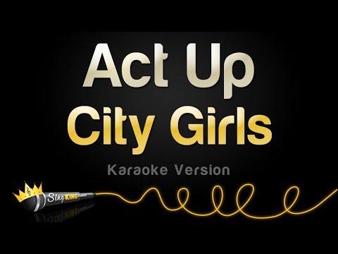 City Girls - Act Up (Karaoke Version)