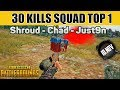Shroud Chad Just9n win the game with 30 Kills FPP SQUAD [NA] - PUBG Highlights TOP 1 #6