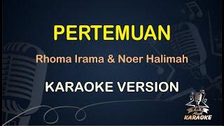 Pertemuan Rhoma Irama Noer Halimah ( Karaoke Dangdut Koplo ) Duet