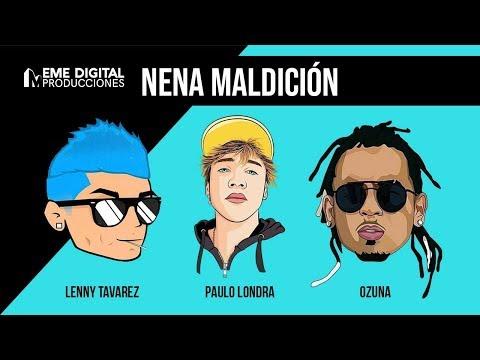 Ozuna, Paulo Londra, Lenny Tavarez - Nena Maldicion (Remix no oficial)