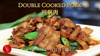 Double Cooked Pork, the most classic Sichuan dish, authentic and savory 回锅肉