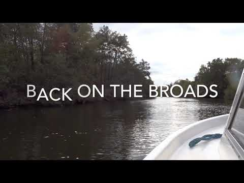 The Great Norfolk Broads Adventure IV Day 1 14th October 2017