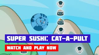 Super Sushi: Cat-a-pult · Game · Gameplay