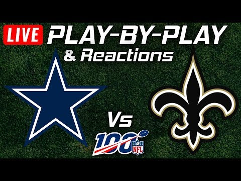 Cowboys Vs Saints | Live Play-By-Play & Reactions