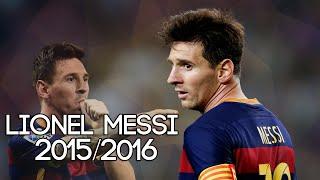 Lionel Messi - Goals, Assists, Skills & Passing - 2015/2016 [HD]