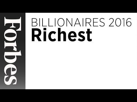 Billionaires: The Wealthiest People In The World (2016) | Forbes